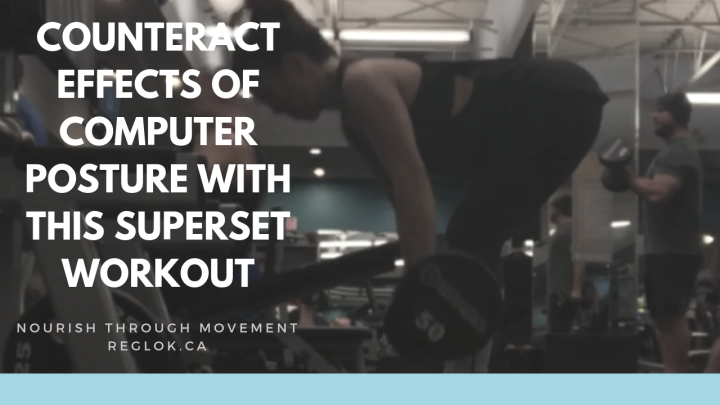 Counteract Computer Posture with this SupersetWorkout